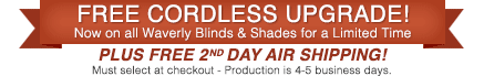 Waverly Blinds Free Cordless!